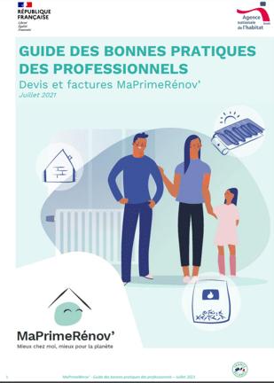 Publication par l'ANAH du Guide des bonnes pratiques des Professionnels (Devis & factures MaPrimeRénov') !
